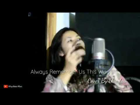Always remember us this way~ Cover (Kawizeng)