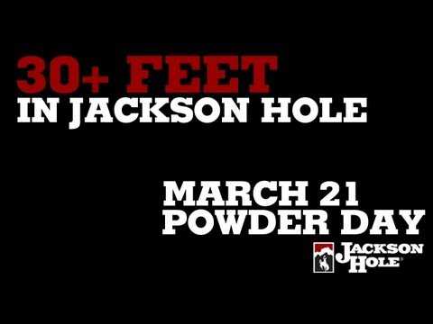 Over 30 Feet of Snow in Jackson Hole | March 21 Powder Day