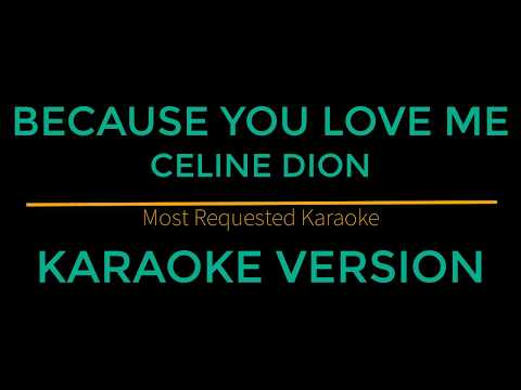 Because You Love Me - Celine Dion (Karaoke Version)