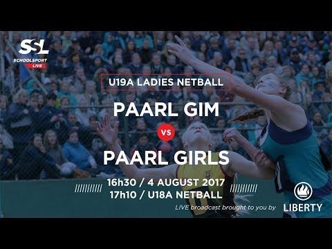 Netball, Paarl Gim U19A vs Paarl Girls U19A, 04 August 2017