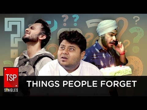 TSP Singles    Things People Forget