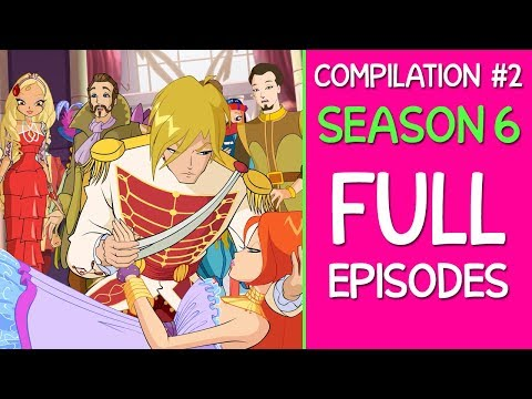 Winx Club - Season 6 Full Episodes [4-5-6]