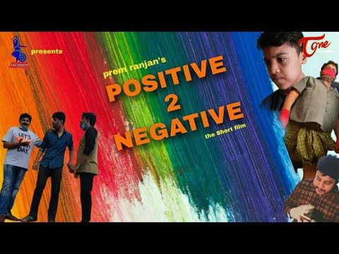 POSITIVE 2 NEGATIVE | Latest Telugu Short Film 2020 | by Prermranjan | TeluguOne