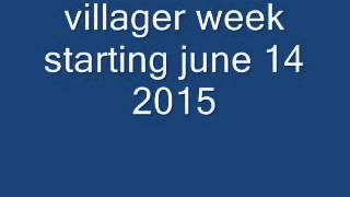 the 2015 first villagers week so cool