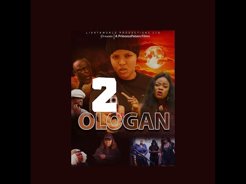 OLOGAN PART 2 -LATEST NIGERIAN NOLLYWOOD MOVIES 2020