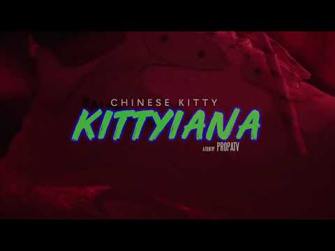 Chinese Kitty - Kittyiana (Official Video)