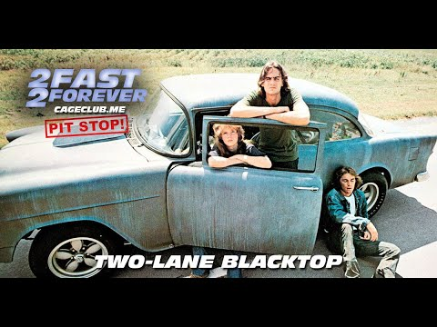 Two-Lane Blacktop (1971)   The 2 Fast 2 Forever Podcast - Episode #074