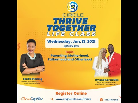 JN Circle Thrive Together Life Class - Episode 6