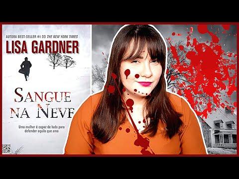 SANGUE NA NEVE | LISA GARDNER | NOVO CONCEITO | LIVRO