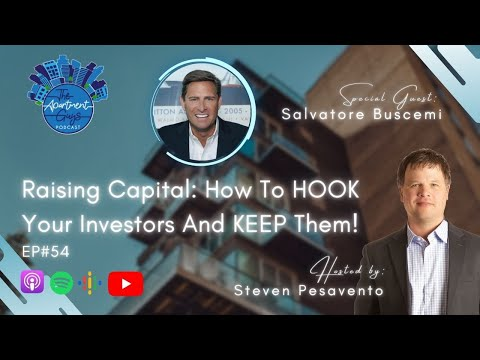 Episode 54: Salvatore Buscemi - Raising Capital: How to HOOK Your Investors and KEEP Them!
