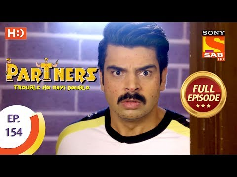Partners Trouble Ho Gayi Double - Ep 154 - Full Episode - 29th June, 2018
