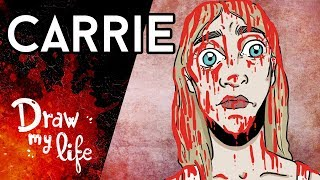 La CENSURADA historia de CARRIE: El clásico de Stephen King - Draw My Life