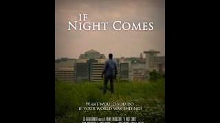 Nonton If Night Comes   Official Trailer  1 Film Subtitle Indonesia Streaming Movie Download