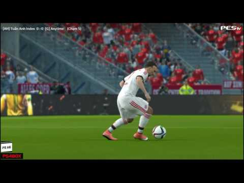 [PES 2016] [AH] Tuấn Anh Index vs [G] Anytime | Showmatch 1v1 | 7/9/2016