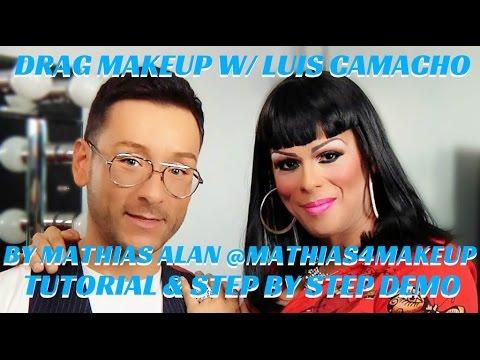 DRAG QUEEN MAKEUP TUTORIAL W PERFORMER LUIS CAMACHO EXTRAVAGANZA - karma33