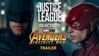 Justice League reacts to Avengers Infinity War Trailer