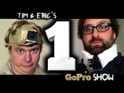 Tim & Eric's Go Pro Show (whole series)