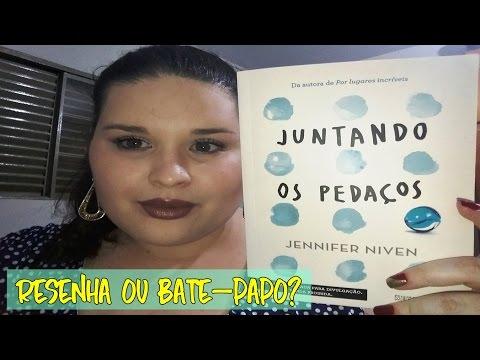 [RESENHA] Juntando os Pedaços - Jennifer Niven | Editora Seguinte |ATITUDE LITERÁRIA