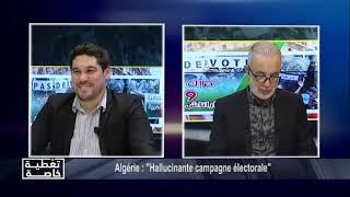 "Algérie : "" Hallucinante campagne électorale"""