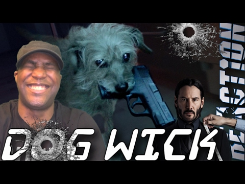 Dog Wick (John Wick Parody) Trailer REACTION!