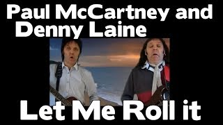 Paul and Denny and The Story of how Let Me Roll it came to be written....www.stevieriks.net