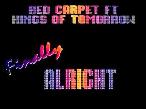 Red Carpet Vs Kings Of Tommorrow ‎– Finally Its Alright