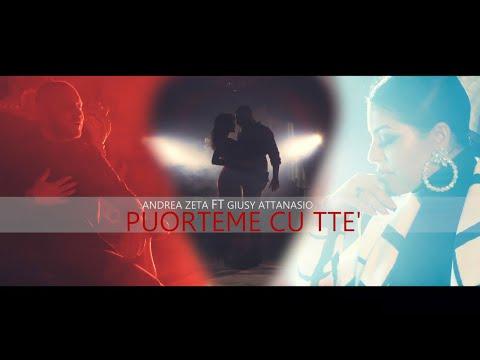Andrea Zeta Ft. Giusy Attanasio - Puorteme Cu Ttè (Video Ufficiale 2020) видео