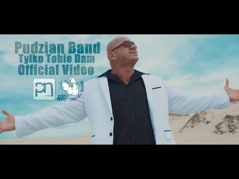 Pudzian Band-Tylko tobie dam