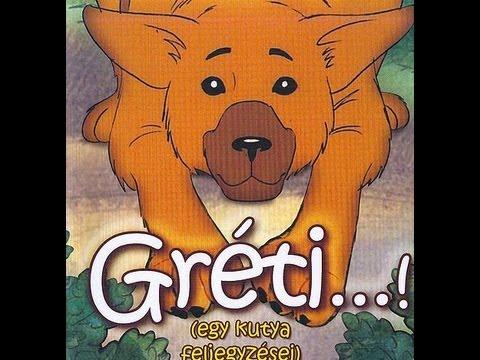 GyerekTV.hu – Gréti – Egy kutya feljegyzései