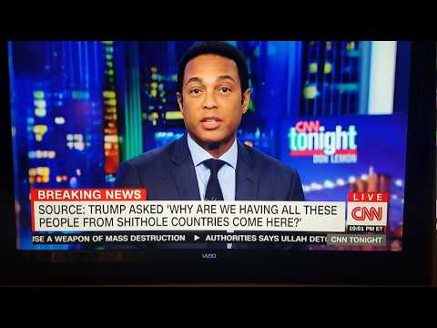 PRESIDENT TRUMP IS A RACIST ~ Don Lemon