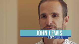 LEWIS BUILDERS | INTRODUCTION WITH JOHN LEWIS