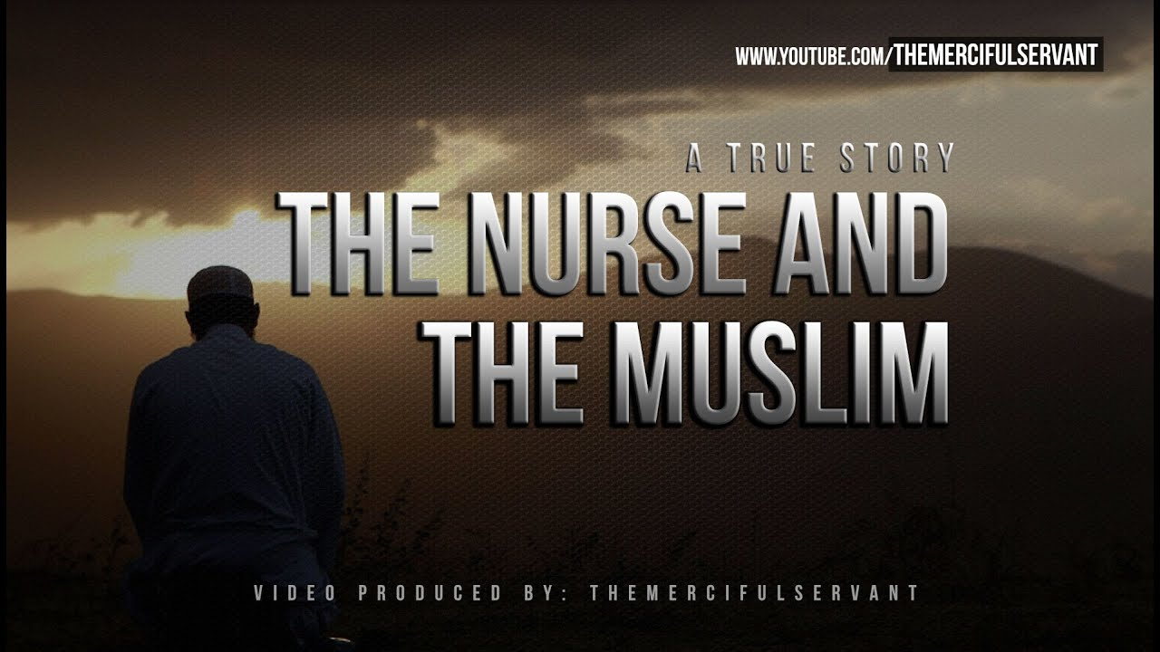 The Nurse and the Muslim ᴴᴰ – Emotional True Story