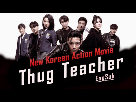 Korean Action Movie - 'THUG TEACHER' Full Movie [EngSub]