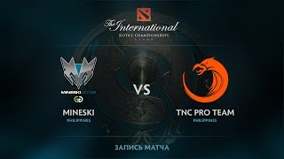Mineski vs TNC Pro Team, The International 2017 SEA Qualifier
