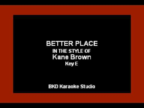 Kane Brown - Better Place (Karaoke Version)