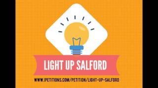 Students support the Light Up Salford Petition