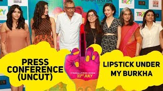 Lipstick Under My Burkha | Ekta Kapoor  | Konkona Sen Sharma | Aahana Kumra | Ratna Pathak |