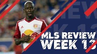 BWP Hat Trick Hero & Drogba losses his shirt | MLS Review, Week 13 by Major League Soccer