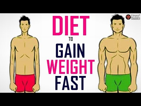 Diet plans - How to Gain Weight Fast  Diet Plan For Weight Gain (Men & Women)  Fitness Rockers