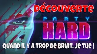 Party Hard FR + DLC High Crimes. Thanks to Tiny Build for sending a copy of the game. S'abonner à ma chaine...