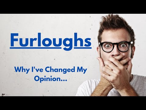 Why I've Changed My Opinion on the Furlough Scheme