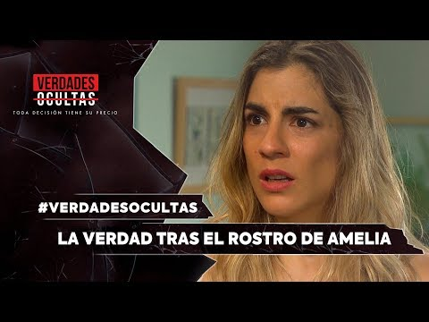 #VerdadesOcultas - ¡La verdad tras el rostro de Amelia! - Mejores Momentos / Capítulo 648