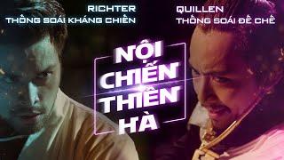 PHIM KỸ XẢO | Nội chiến thiên hà  - Richter Thống soái kháng chiến vs Quillen Thống soái đế chế