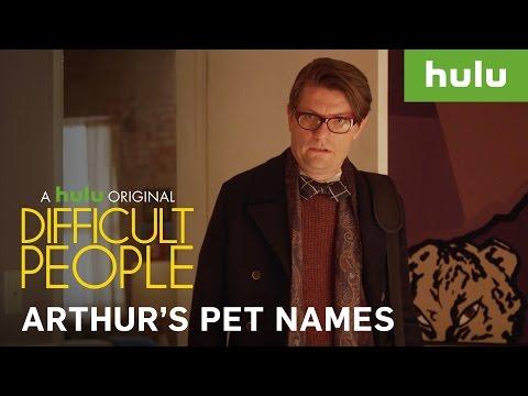Arthur's Pet Names • Difficult People on Hulu