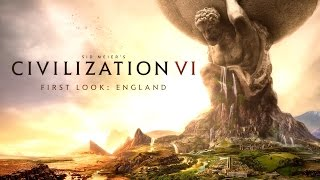 Civilization VI - Official First Look: England by GameSpot