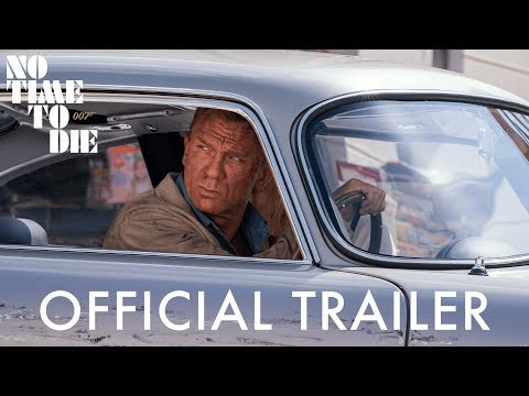 NO TIME TO DIE Trailer – In Cinemas April 2021.