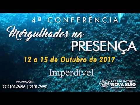 4ª Conferência Mergulhados na Presença 2017