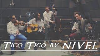 NIVEL - Tico Tico