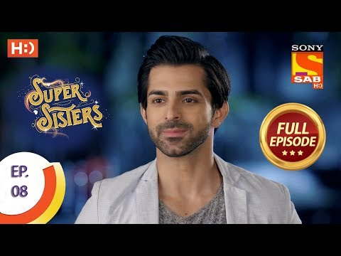 Super Sisters - Ep 8 - Full Episode - 15th August, 2018