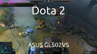 Gameplay of Dota 2 on the ASUS GL502VS running the nVidia GTX 1070.Captured with nVidia GeForce Experience.Twitter: https://twitter.com/IVIauriciusInstagram: https://www.instagram.com/IVIauriciusFacebook: https://www.facebook.com/IVIauriciusSteam: http://steamcommunity.com/id/IVIauriciusPatreon: https://www.patreon.com/IVIauriciusPayPal Donate: https://goo.gl/yvOyR1ASUS GL502VS Specs:Intel Core i7 6700HQ32GB 2133Mhz DDR4 RAM1TB Crucial MX300 m.2 SSD2TB Seagate 5400RPM HDDnVidia GTX 1070Settings:Max Settings1920x1080GSync Disabled